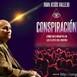 5x12 Conspiración. Cómo nos manipulan las élites del mundo. Con Juan Jesús Vallejo.