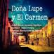 Cuento DOÑA LUPE Y EL CARMEN / Reneé GONZÁLEZ-MARTÍNEZ / PONEspañol