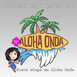 Fin de la T2 de Marveliana Tecnóloga. Iniciamos... ¡Aloha Onda!