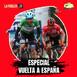 El Maillot - Especial Vuelta a España #2 | Roglic defiende su trono... de momento