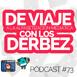 [Podcast 73] De viaje con los Derbez