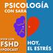14 - El Estrés - Psicología Con Sara