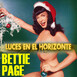 BETTIE PAGE, la Pin Up por excelencia - Luces en el Horizonte