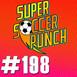 Super Soccer Punch #198 - Hay de historias a historias