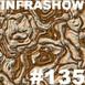 Infrashow #135