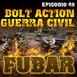 Fubar 49 - bolt action guerra civil espaÑola