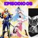 Episodio 08: Bokurano/Kamen Rider Gaim
