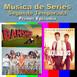 Música de Series - Segunda Temporada - Primer Episodio