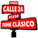 #131# Funk Clásico - Calle 24