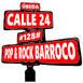 #128# Pop & Rock Barroco - Calle 24