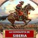 La conquista de Siberia por Yermak Timoféyevich