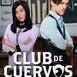 [T3.Ep10] Club de Cuervos - El corazón de Nuevo Toledo #audesc