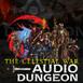 Audio Dungeon: The Celestial War  S3 EP13 - An Eye for an Eye