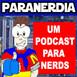 Parolando sobre o Paranerdia 85