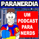 Paranerdia 118 - Jornada nas Estrelas: Voyager