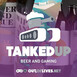 Tanked Up 25 – Spilt Beer