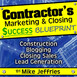 CMCSB011 – Referral and Lead Generation Strategies for Commercial Contractors – Part 2 – Interview with Mark Bu...