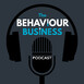 The Behaviour Business Episode 9 - Behavioural Science and Your Customers