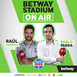 Betway Stadium On Air - 23/10/2020