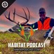 Habitat Podcast #100 - Bill Winke - Midwest Whitetail, Buying, Laying Out & Managing Property, 3 Reasons for TSI,...