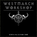 Westmarch Workshop: Ep. 198 – Now We Wait