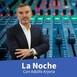 La Noche con Adolfo Arjona (01:30 a 02:00) lunes 26 de Octubre 2020