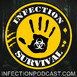 Late Delay – Infection – The SURVIVAL PODCAST Episode 302
