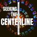 Seeking the Centerline