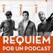 Réquiem por un podcast